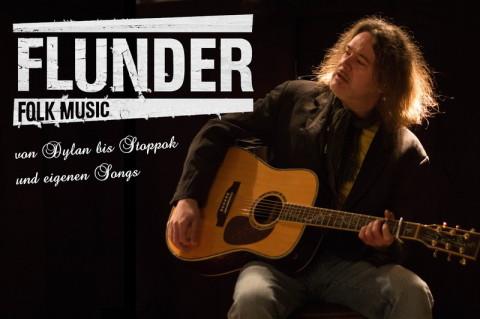 Flunder von Dylan bis Stoppok und eigenen Songs